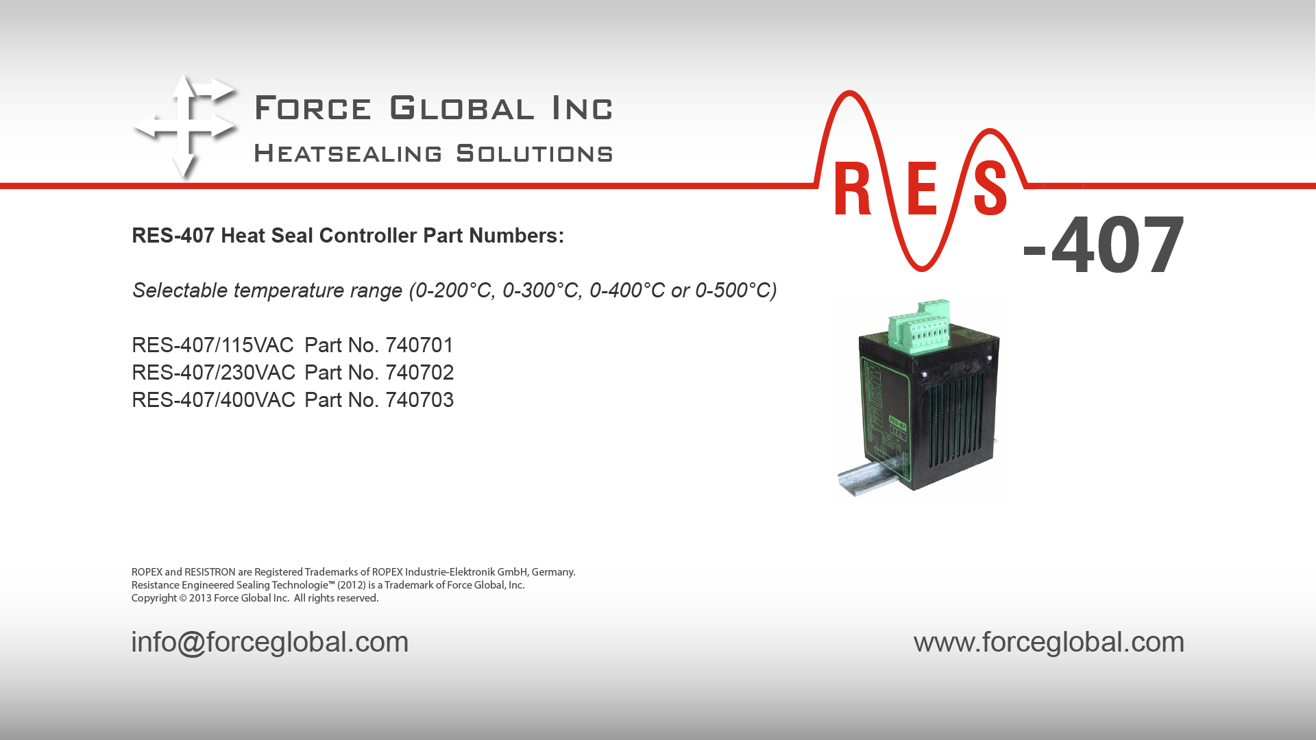 Force Global Ropex RES-407 Heatsealing Solutions